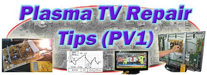 pv1 collection of plasma television repair tips collection of rh lcdrepairguide com pioneer plasma tv troubleshooting guide panasonic 2012 plasma tv troubleshooting guide