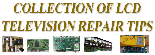 How to repair lcd tv tips