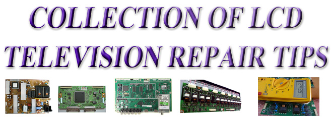 lcd television repair tips and problem solution header